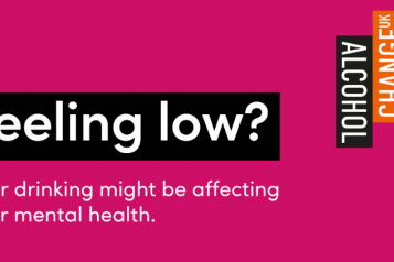Text reading: Feeling low? Your drinking may be affecting your mental health.